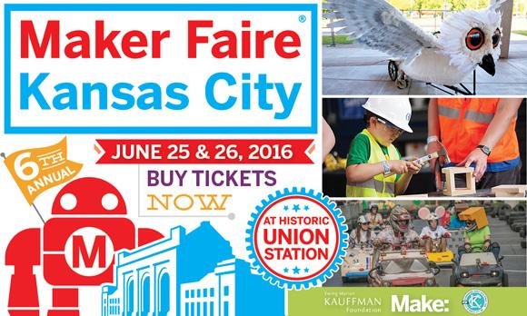 Maker Faire Kansas City - June 25 & 26