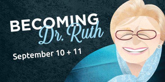 Dr.Ruth_KCStudioBlog_dates