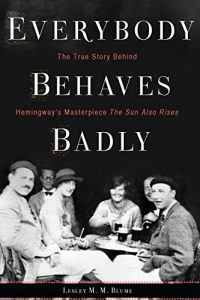 Everybody Behaves Badly, by Lesley M.M. Blume