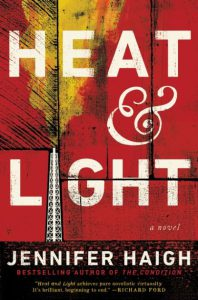 Heat and Light, by Jennifer Haigh