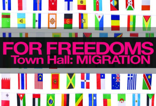 For Freedoms Town Hall: Migration