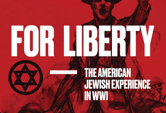 National WWI Museum and Memorial Presents New Exhibition Focused on American Jewish Life during WWI