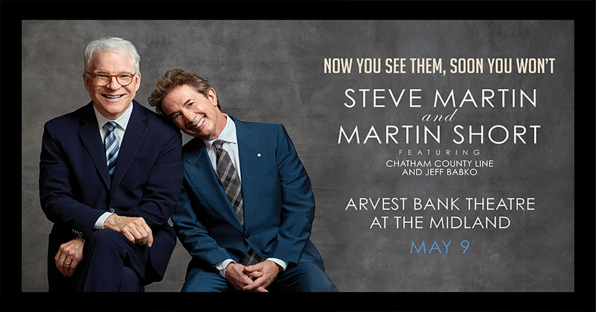 Steve Martin and Martin Short come to Arvest Bank Theatre at