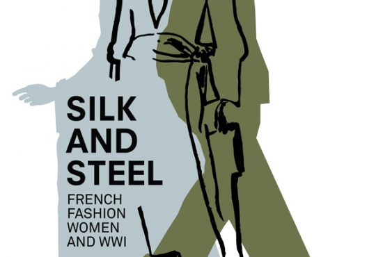 Silk and Steel: French Fashion, Women and WWI
